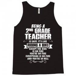 being a 2nd grade teacher is easy its like riding a bike 1 Tank Top | Artistshot