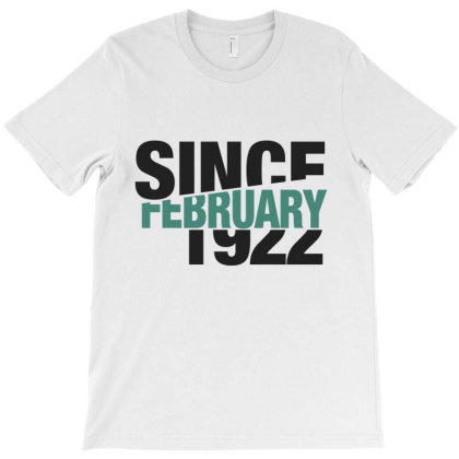 Since February 1922 T-shirt Designed By Chris Ceconello