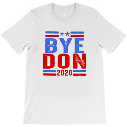 Bye Don T-shirt Designed By Faical
