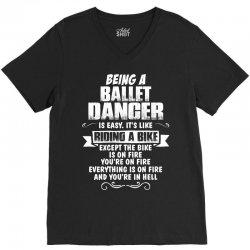 being a ballet dancer is easy its like riding a bike 1 V-Neck Tee   Artistshot