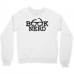 book nerd Crewneck Sweatshirt | Artistshot