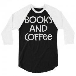 books and coffee 3/4 Sleeve Shirt   Artistshot