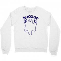 boozin' Crewneck Sweatshirt   Artistshot