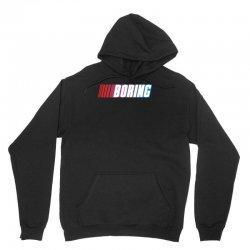 boring Unisex Hoodie | Artistshot