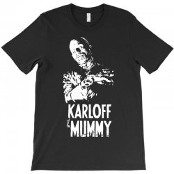 boris karloff the mummy T-Shirt | Artistshot