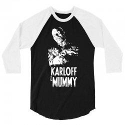 boris karloff the mummy 3/4 Sleeve Shirt | Artistshot