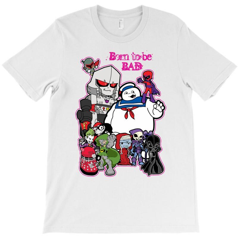Born To Be Bad T-shirt | Artistshot