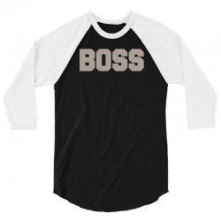 boss funny 3/4 Sleeve Shirt | Artistshot