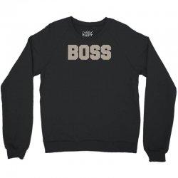 boss funny Crewneck Sweatshirt | Artistshot