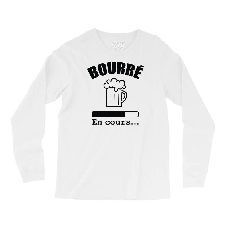 Bourré En Cours Long Sleeve Shirts | Artistshot