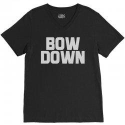 bow down bitches V-Neck Tee | Artistshot