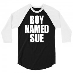 boy named sue (2) 3/4 Sleeve Shirt | Artistshot