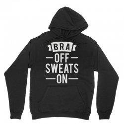 bra off sweats on Unisex Hoodie   Artistshot