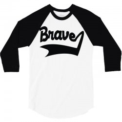 brave label 3/4 Sleeve Shirt | Artistshot