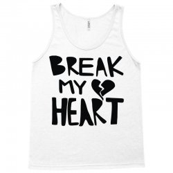break my heart Tank Top | Artistshot