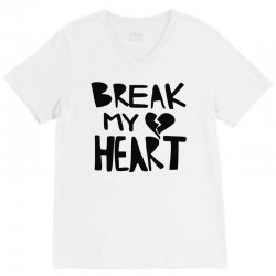 break my heart V-Neck Tee | Artistshot