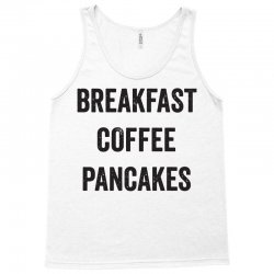 breakfast coffee pancakes Tank Top | Artistshot