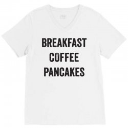 breakfast coffee pancakes V-Neck Tee | Artistshot