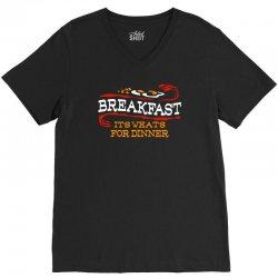 breakfast, it's what's for dinner V-Neck Tee | Artistshot