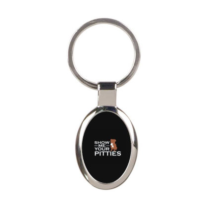 Show Me Your Pitties Oval Keychain Designed By Yad1_