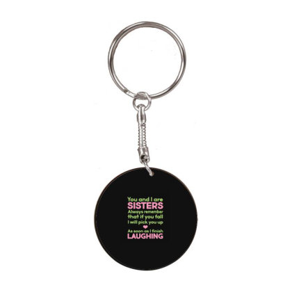 Sisters Laughing White Round Keychain Designed By Yad1_