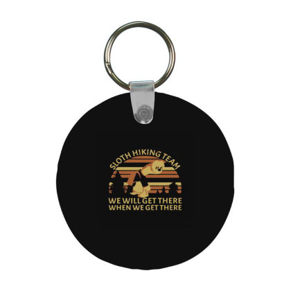 Sloth Hiking Team We Will Get Frp Round Keychain Designed By Yad1_
