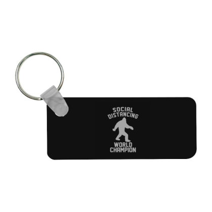 Social Distancing World Champion Sasquatch Frp Rectangle Keychain Designed By Yad1_