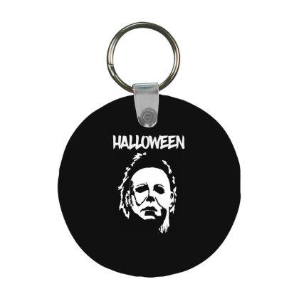 Michael Myers Halloween Frp Round Keychain Designed By Loye771290