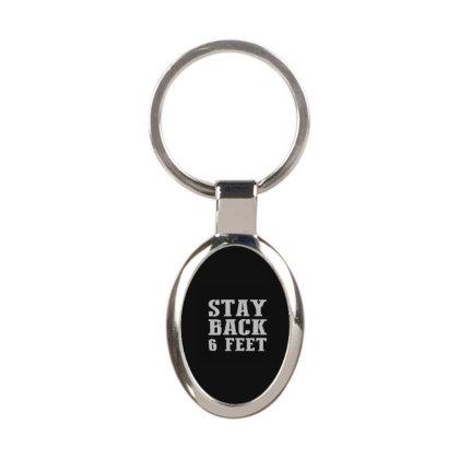 Stay Back 6 Feet Oval Keychain Designed By Yad1_