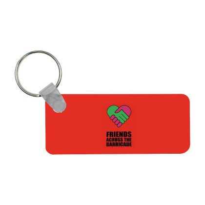 Friends Across The Barricade Frp Rectangle Keychain Designed By Shannen Doherty