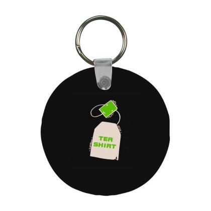 Tea Shirt Frp Round Keychain Designed By Yad1_