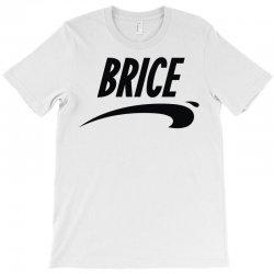 brice in nice T-Shirt | Artistshot