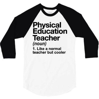 Education Teacher 3/4 Sleeve Shirt Designed By Delicous
