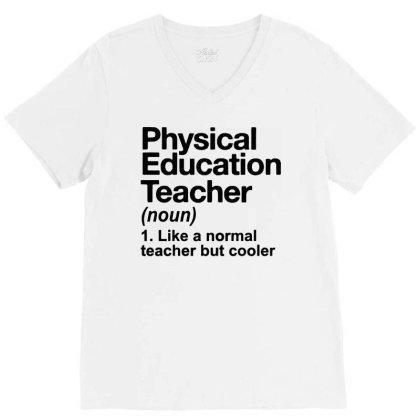 Education Teacher V-neck Tee Designed By Delicous