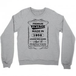 vintage legend was born 1958 Crewneck Sweatshirt | Artistshot