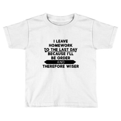 Homework Toddler T-shirt Designed By Uda Rajata
