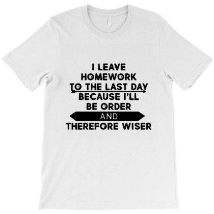 Homework T-shirt Designed By Uda Rajata