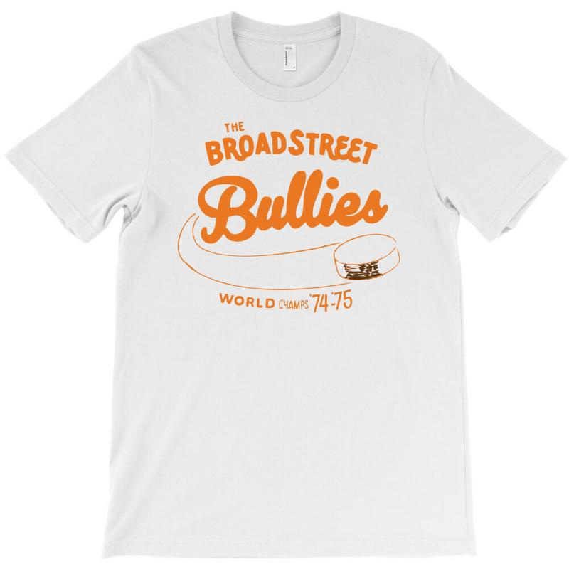 Broad Street Bullies T-shirt | Artistshot