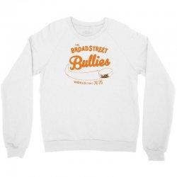 broad street bullies Crewneck Sweatshirt | Artistshot