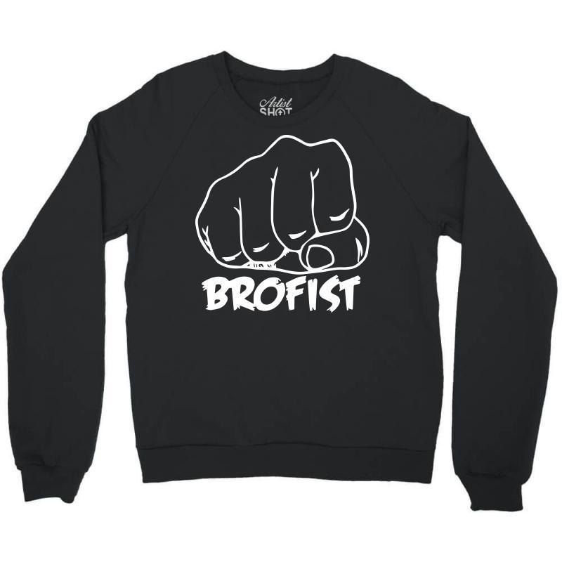 Brofist Crewneck Sweatshirt | Artistshot
