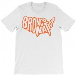 bronco nation T-Shirt | Artistshot
