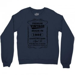 vintage legend was born 1988 Crewneck Sweatshirt | Artistshot