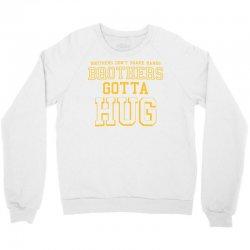 brothers gotta hug Crewneck Sweatshirt | Artistshot