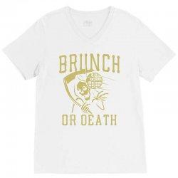 brunch or death V-Neck Tee | Artistshot