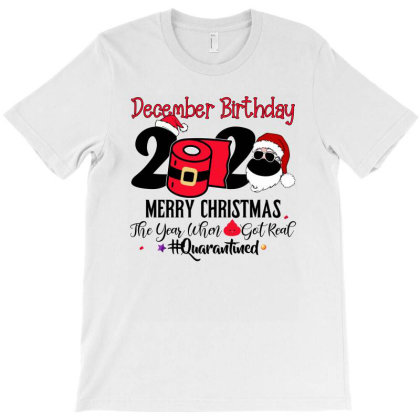December 2020 Birthday Christmas For Light T-shirt Designed By Sengul