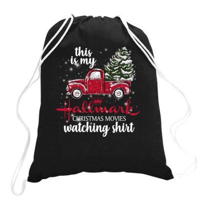 This Is My Hallmark Christmas Movies Watching Shirt Drawstring Bags Designed By Sengul