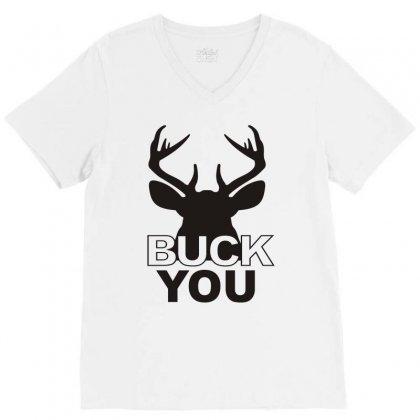 Buck You V-neck Tee Designed By Monstore