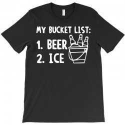 bucket list beer ice T-Shirt | Artistshot