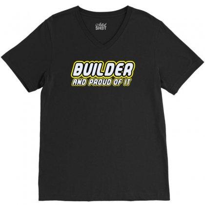 Builder Proud V-neck Tee Designed By Monstore