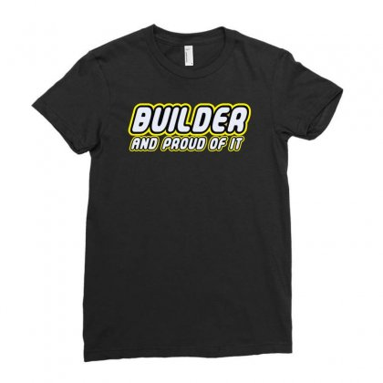 Builder Proud Ladies Fitted T-shirt Designed By Monstore